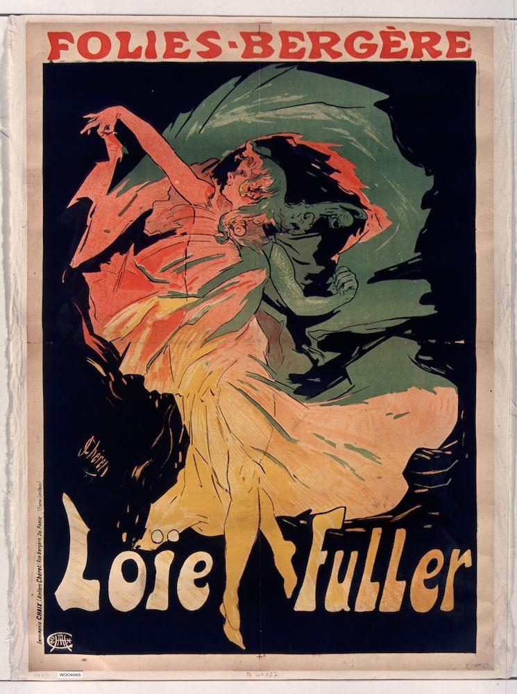 Ein Plakat von Jules Chéret, das für den Auftritt der Schleiertänzerin Loïe Fuller im Pariser Theater Les Folies Bergère wirbt: Zeichnung der Tänzerin mitten in der Bewegung, den rechten Arm nach oben gestreckt, das ganze Farbspektrum auf ihrem weiten Gewand